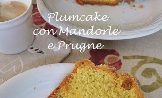 plumcake mandorle prugne