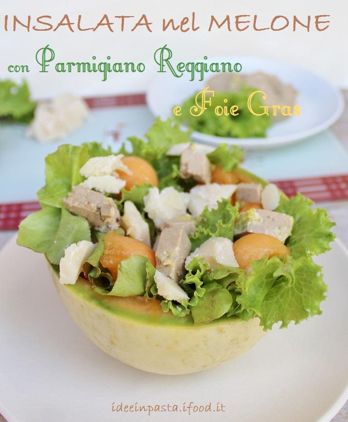 Insalata nel Melone con Parmigiano Reggiano e Foie Gras per #PRchef2015