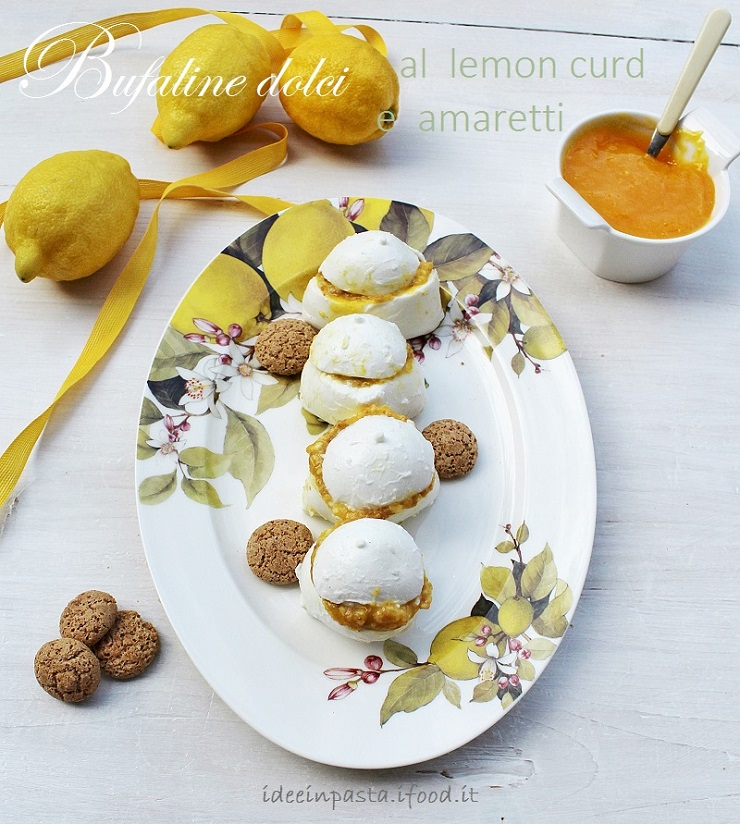 Bufaline dolci con Lemon Curd e Amaretti