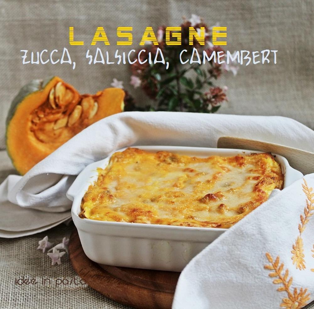 Lasagne con zucca, salsiccia e camembert